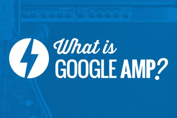 Google AMP Explained