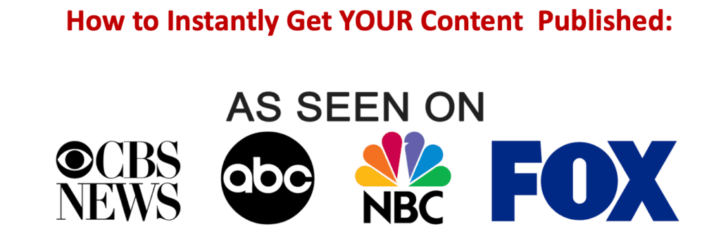 How to Instantly Get YOUR Content Published On ABC, Fox, NBC And More